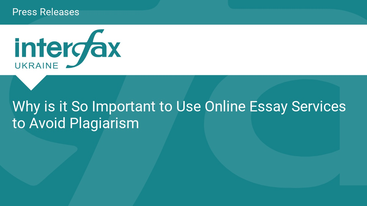 why is it so important to use online essay services to avoid plagiarism